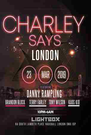 Charley Says London in London on Saturday, March 23, 2019