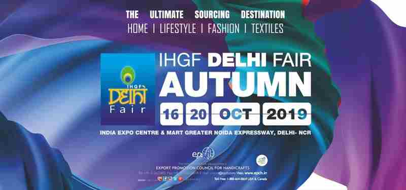 IHGF Delhi Fair Autumn 2019 in Greater Noida on 16 Oct