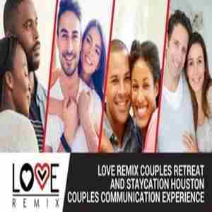 The Love Remix Couples Retreat and Staycation - HOUSTON 2019 in Spring, TX on 13 Sep