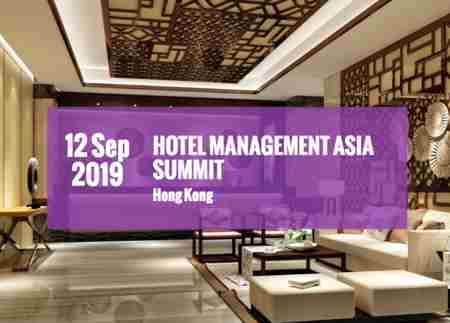 Hotel Management Asia Summit in Hong Kong on 12 Sep