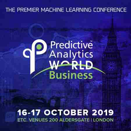 Predictive Analytics World London 2019 in Greater London on 16 Oct