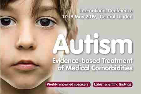 Thinking Autism Conference: 'Evidence-based Treatments' May 2019 London UK