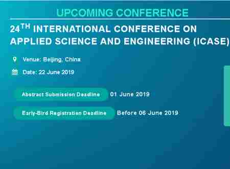 24th International Conference on Applied Science and Engineering (ICASE) in Beijing Shi on 22 Jun