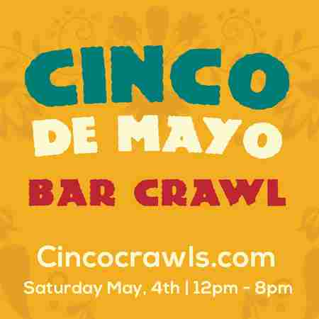 Cinco De Mayo Bar Crawl Harrisburg in Harrisburg on 4 May