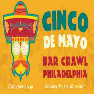 Cinco De Mayo Bar Crawl Philadelphia in Philadelphia on 4 May