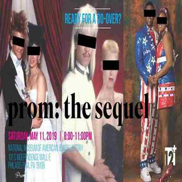 Prom: The Sequel in Philadelphia on 11 May