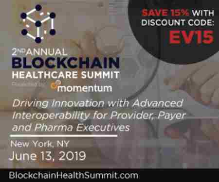 2nd Annual Blockchain Healthcare Summit | June 13, 2019 | New York, NY in New York on 13 Jun