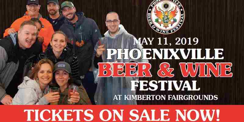 Phoenixville Beer & Wine Festival 2019 in Phoenixville on 11 May