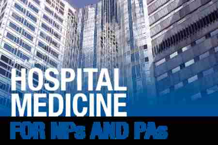 Mayo Clinic 11th Annual Hospital Medicine for NPs & PAs in Rochester on Tuesday, May 14, 2019