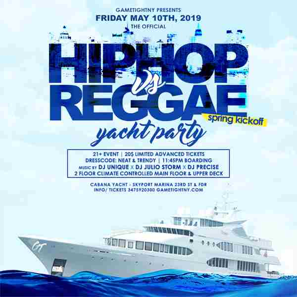 NYC Hip Hop vs. Reggae Yacht Party at Skyport Marina Cabana Yacht 2019 in New York, NY on 10 May