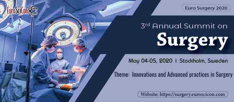 3rd Annual Summit on Surgery in Sweden on 4 May