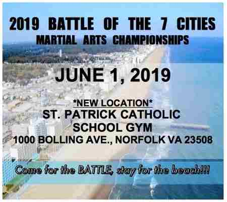 2019 BATTLE OF THE 7 CITIES MARTIAL ARTS CHAMPIONSHIPS JUNE 1, 2019 in Norfolk on 1 Jun