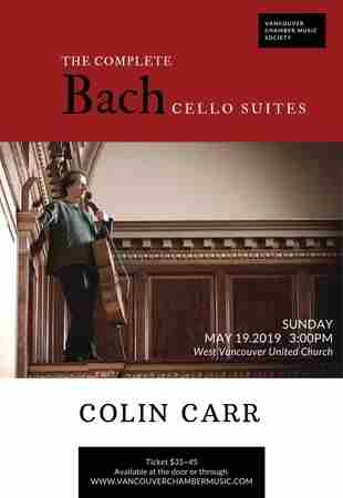 Colin Carr: The Complete Bach Suites in West Vancouver on 19 May