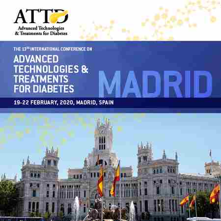 ATTD - Intl Conference on Advanced Technologies & Treatments for Diabetes in Madrid on 19 Feb