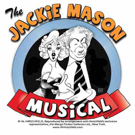 The Jackie Mason Musical:Both Sides of a Famous Love Affair in Glen Rock on 11 Jul
