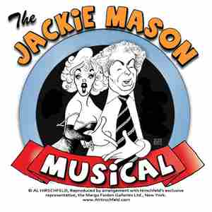 The Jackie Mason Musical: Both Sides of a Famous Love Affair in Glen Rock on 11 Jul