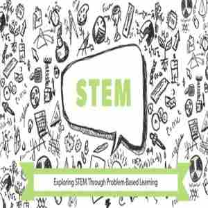 Exploring STEM Through Problem-Based Learning, Seattle on August 05, 2019 in Seattle on 5 Aug