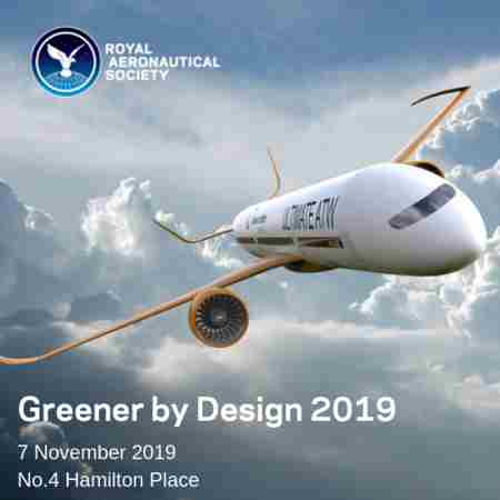 Greener by Design Conference 2019 RAeS in London - Thursday 7 November in Greater London on 7 Nov