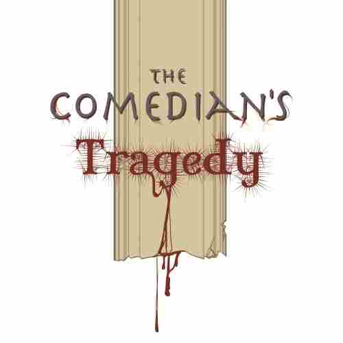 The Comedian's Tragedy in New York on Friday, June 21, 2019