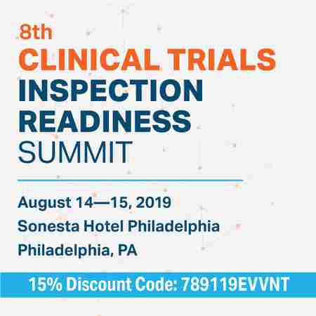 8th Clinical Trials Inspection Readiness Summit in Philadelphia on 14 Aug