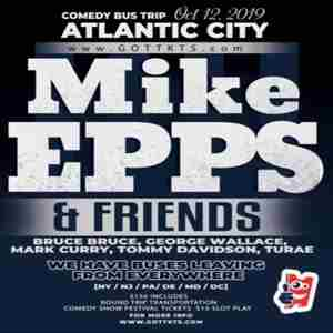 Mike Epps and Friends in Atlantic City on Saturday, October 12, 2019