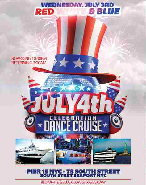 Red White and Blue Pre Fourth of July Celebration Dance Cruise NYC 2019 in New York on 3 Jul