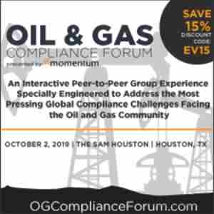 Oil And Gas Compliance Forum - October 2, 2019 - Houston, TX in Houston on 2 Oct