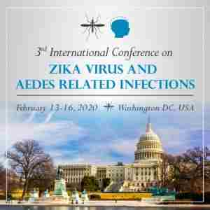 Third International Conference on Zika Virus and Aedes Related Infections in Washington on 13 Feb
