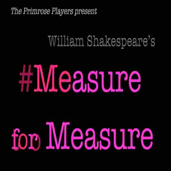 Measure for Measure in Seattle on Friday, July 19, 2019