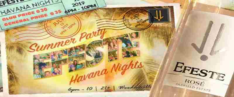 EFESTE Summer Party 2019: Havana Nights at EFESTE Woodinville July 13th in Woodinville on 13 Jul