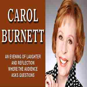 CAROL BURNETT is coming to the TILLES CENTER for 2 shows...October 22&23 in Greenvale on 22 Oct