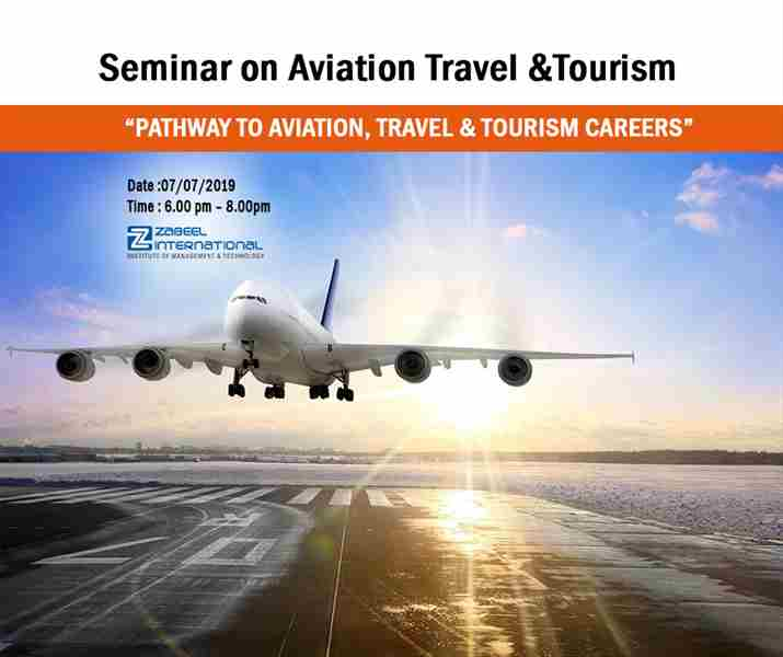 Free Seminar – Pathway to Aviation, Travel & Tourism Careers in Dubai on 7 Jul