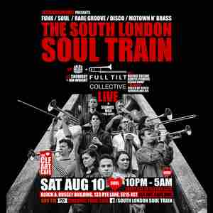 The South London Soul Train with Full Tilt Collective (Live) + More in London on 10 Aug