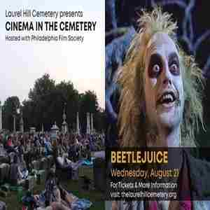 Cinema in the Cemetery: Beetlejuice in Philadelphia on 21 Aug