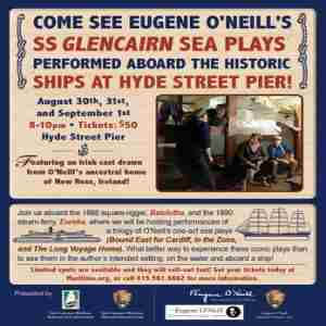 Eugene O'Neill Plays at Hyde Street Pier in San Francisco on 30 Aug
