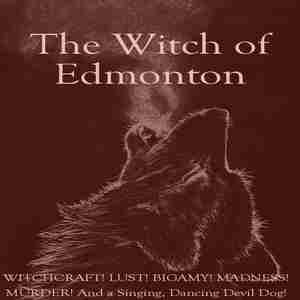 Witch of Edmonton: Presented by REV Theatre in Philadelphia on Friday, July 12, 2019
