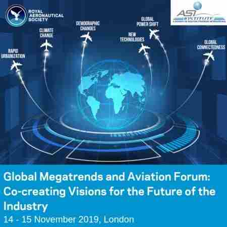 Global Megatrends and Aviation Forum, London, 14-15 November 2019 in London on 14 Nov