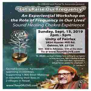 Let's Raise Our Frequency - An Experiential Workshop in Fairfax, VA in Oakton on Sunday, September 15, 2019