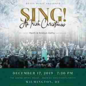 The Getty's - Sing! An Irish Christmas in Wilmington on Tuesday, December 17, 2019
