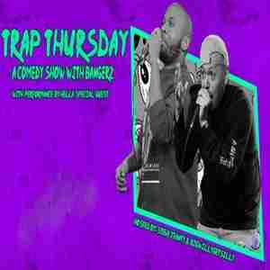 Trap Thursday: A Comedy Show with BANGERZ in New York on Thursday, August 1, 2019