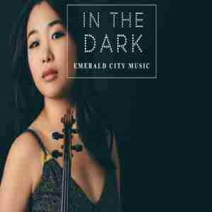 In the Dark, by Emerald City Music in Seattle on 1 Nov