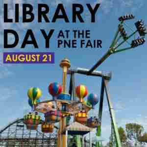Library Day at the PNE Fair in Vancouver on 21 Aug