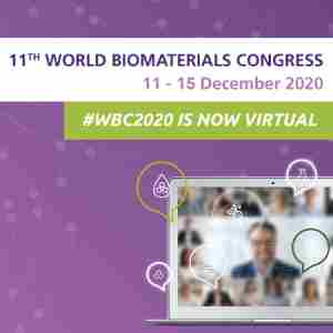 WBC 2020 | 11th World Biomaterials Congress | 19-24 May | Glasgow, Scotland in Glasgow on 19 May