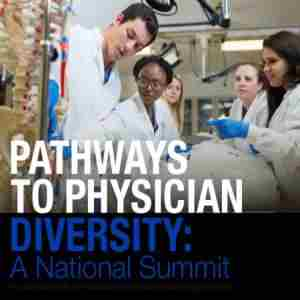 Pathways to Physician Diversity: A National Summit 2020 in Jacksonville on 28 Feb