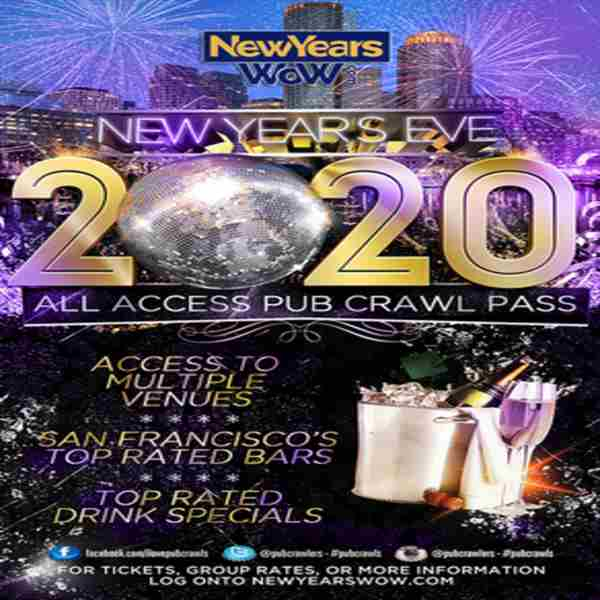 San Francisco New Year's Eve All Access Pub Crawl Pass NYE - Dec 2019 in San Francisco on 31 Dec