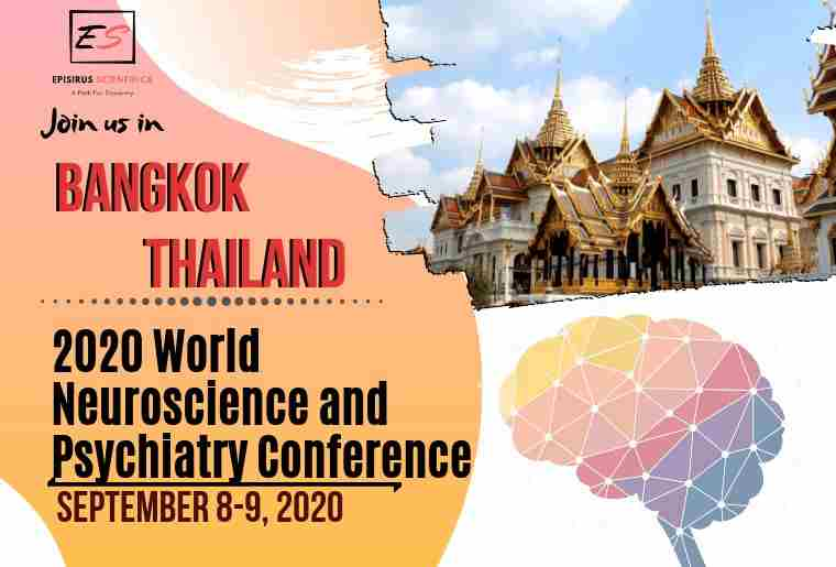 2020 World Neuroscience and Psychiatry Conference in Bangkok on 8 Sep