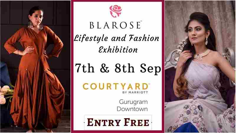 Blarose Lifestyle & Fashion Expo - Edition 15 in GURUGRAM on 7 Sep