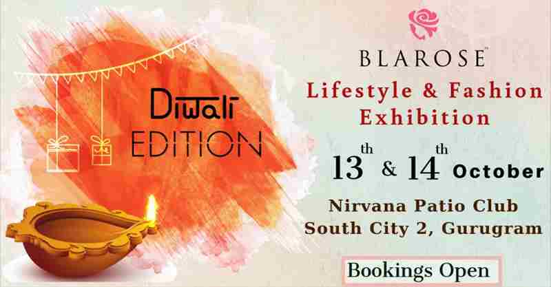 Blarose Lifestyle & Fashion Expo - Diwali Edition in Gurgaon on 13 Oct
