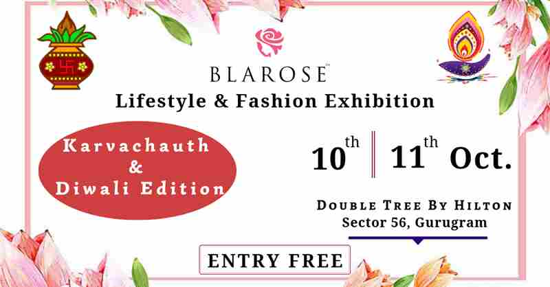 Blarose Lifestyle & Fashion Expo - Edition 18 in GURUGRAM on 10 Oct