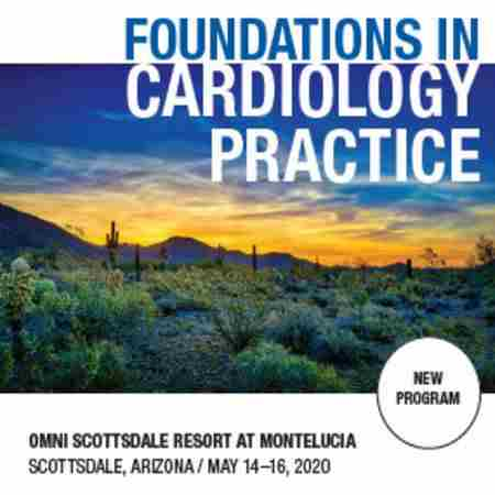 Foundations in Cardiology Practice in Scottsdale AZ on 14 May